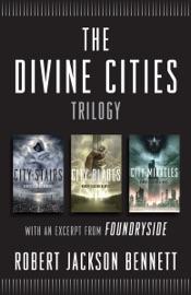The Divine Cities Trilogy - Robert Jackson Bennett