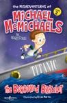 The Misadventures Of Michael McMichaels Vol 2 The Borrowed Bracelet