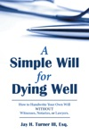 A Simple Will For Dying Well