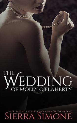 Sierra Simone - The Wedding of Molly O'Flaherty