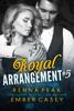 Ember Casey & Renna Peak - Royal Arrangement #5 artwork
