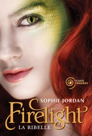 Firelight. La ribelle PDF Download