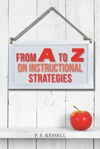 From A To Z On Instructional Strategies