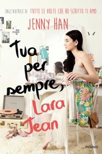 Tua per sempre, Lara Jean da Jenny Han