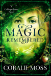 Magic Remembered