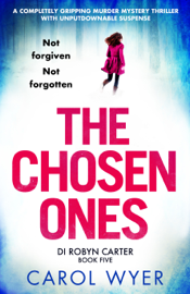 The Chosen Ones - Carol Wyer book summary