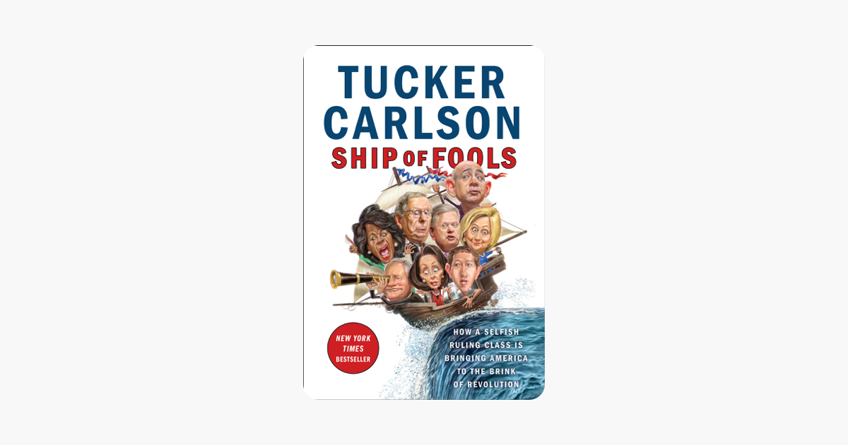 Ship of Fools - Tucker Carlson