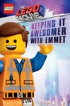 Keeping It Awesomer With Emmet The LEGO Movie 2 Guide