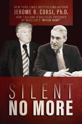 Silent No More - Jerome R. Corsi book