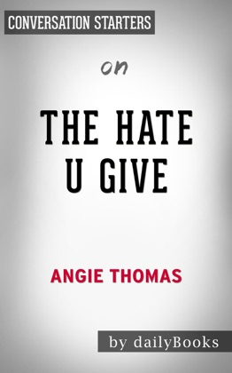 The Hate U Give: by Angie Thomas Conversation Starters image