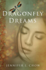 Jennifer J. Chow - Dragonfly Dreams  artwork
