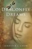 Jennifer J. Chow - Dragonfly Dreams  artwork