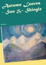 Autumn Leaves  -  Sun  &  Shingle