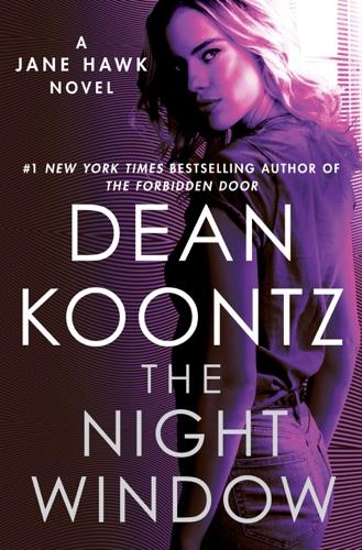 The Night Window - Dean Koontz - Dean Koontz