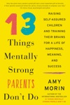 13 Things Mentally Strong Parents Dont Do