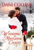 Dani Collins - Wedding at Mistletoe Chalet artwork