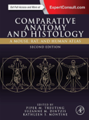Comparative Anatomy and Histology (Enhanced Edition)