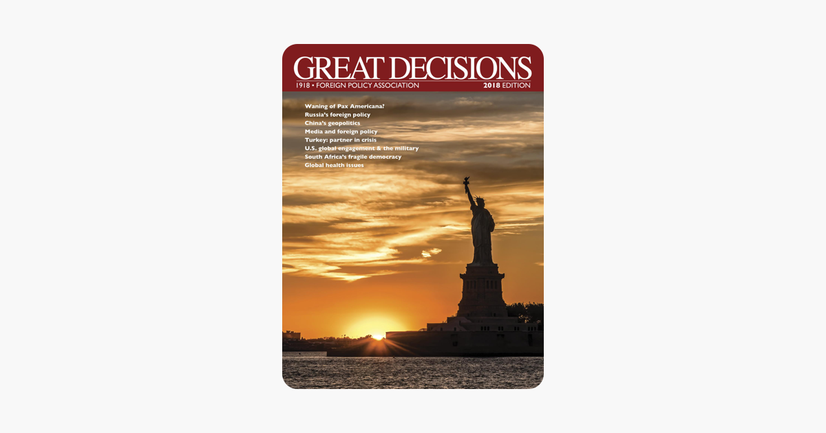 Great Decisions 2018 - Foreign Policy Association