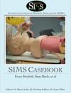 SIMS Casebook