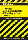 CliffsNotes On Wests Miss Lonelyhearts  The Day Of The Locust