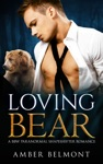 Loving Bear - Book Two