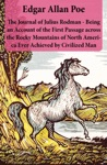 The Journal Of Julius Rodman - Being An Account Of The First Passage Across The Rocky Mountains Of North America Ever Achieved By Civilized Man