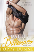 Dating The Billionaire - Book One