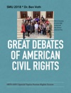 Great Debates Of American Civil Rights