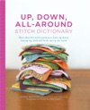 Up Down All-Around Stitch Dictionary