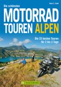 Die schönsten Motorrad Touren Alpen