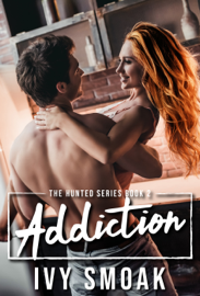 Addiction (The Hunted Series Book 2) book