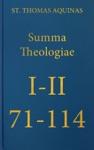 Summa Theologiae I-II 71-114