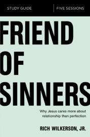 Friend Of Sinners Study Guide