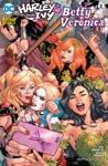 Harley  Ivy Meet Betty And Veronica 2017- 2