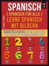 Spanisch Spanisch Fr Alle Lerne Spanisch Mit Bildern Vol 4