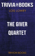 The Giver Quartet: Omnibus by Lois Lowry (Trivia-On-Books)