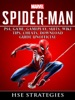 Spider Man PS4, Game, Trophies, Walkthrough, Gameplay, Suits, Tips, Cheats, Hacks, Guide Unofficial
