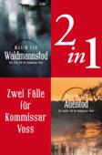Zwei Fälle für Kommissar Voss (2in1)