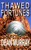 Thawed Fortunes (The Guadel Chronicles Book 2)
