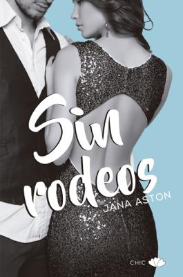 Jana Aston - Sin rodeos book