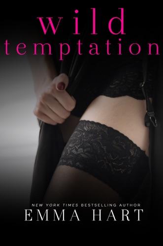 Emma Hart - Wild Temptation (Wild, #1)