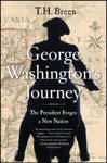 George Washingtons Journey