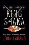 The Assassination Of King Shaka