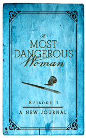 A New Journal (A Most Dangerous Woman Season 1, Episode 1) book