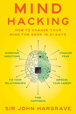 Mind Hacking - John Hargrave book