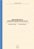 Dizionario delle espressioni idiomatiche inglesi Book Cover