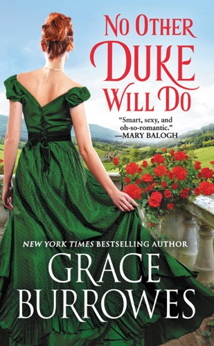 Grace Burrowes - No Other Duke Will Do