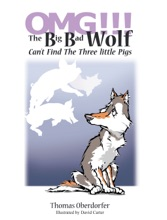 Omg!!! the Big Bad Wolf Can'T Find the Three Little Pigs