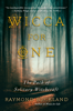 Wicca for One - Raymond Buckland