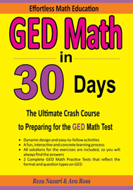 GED Math in 30 Days: The Ultimate Crash Course to Preparing for the GED Math Test